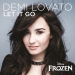DEMI LOVATO - Let It Go (OST. FROZEN)